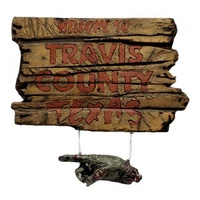 "The Texas Chainsaw Massacre ""Travis County"" Sign"