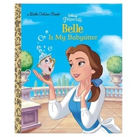 Beauty and the Beast Belle is My Babysitter Disney Princess Little Golden Book