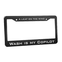 Serenity Firefly Wash is my Co-pilot License Plate Frame